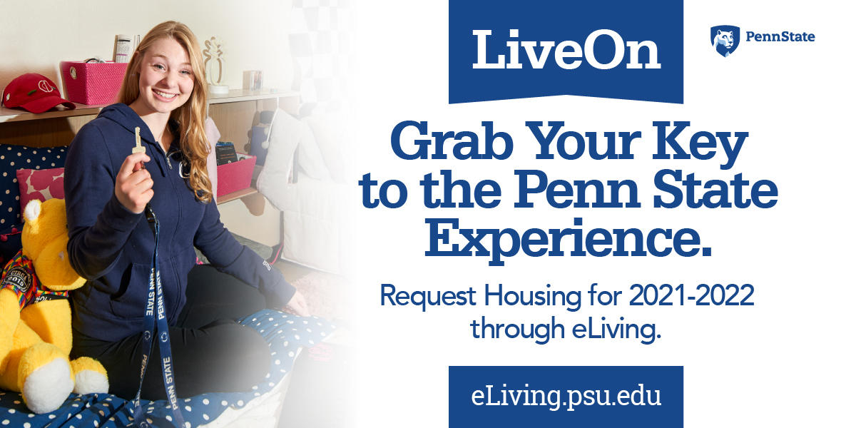 """Student holding key with headline """" Grab your key to the Penn State experience. Request Housing for 2021-2022 through eLiving"""""""